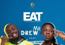 Mr Drew ft. Stonebwoy - Eat