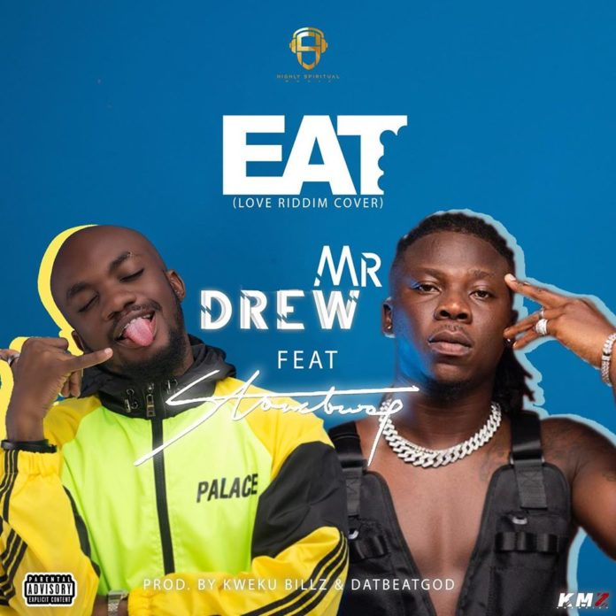 Mr Drew ft. Stonebwoy - Eat