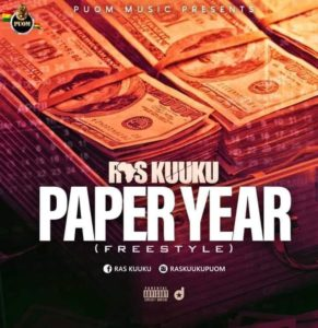 Ras Kuuku - Paper Year (Freestyle)