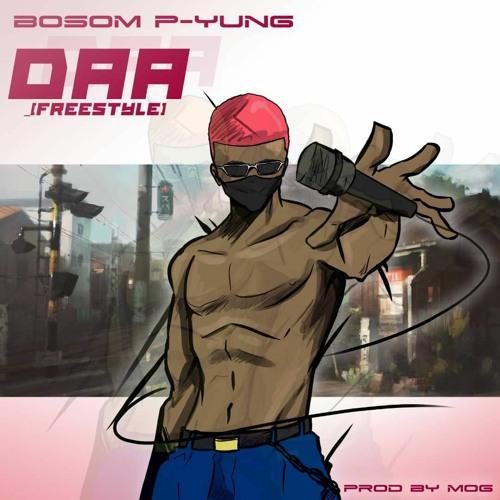 Bosom P-Yung - Daa Freestyle (Prod By MOG)