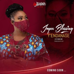 Joyce Blessing – Yendanase (Let's Thank Him)
