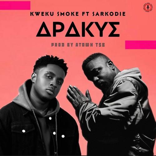 Kweku Smoke - Apakye ft. Sarkodie