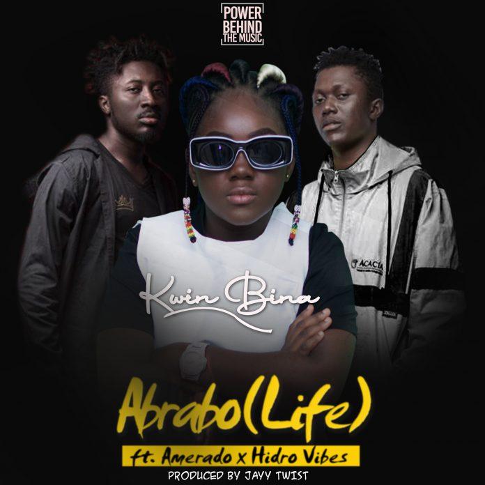 Kwin Bina – Abrabo (Life) ft. Amerado X Hidro Vibes (Prod By Jay Twist)