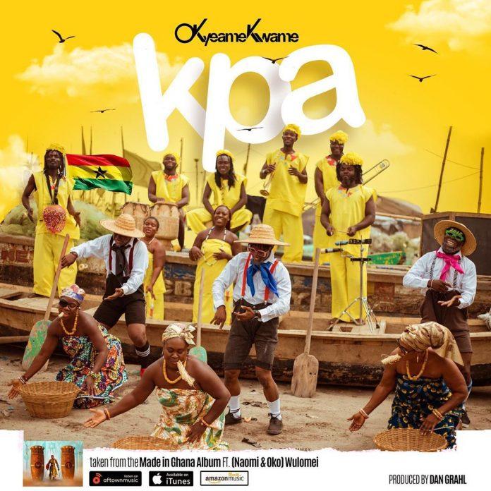 Okyeame Kwame - KPA Ft. Naomi & Oko (Wulomei)
