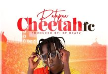 Patapaa - Cheetah Fc (Prod By KP Beatz)