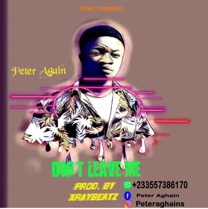 Peter Again - Dont Live Me (Prod. By Xray Beatz)