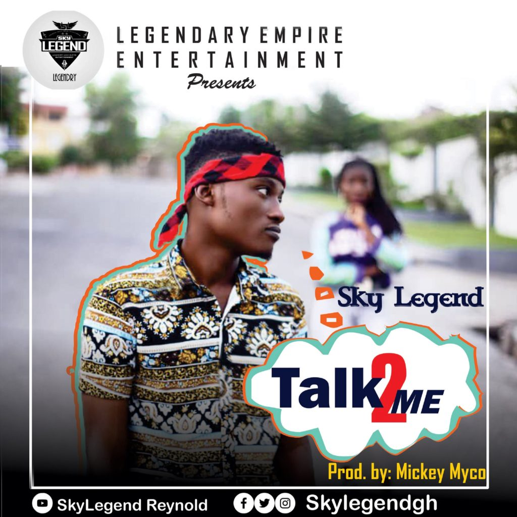 Sky Legend - Talk 2 Me (Prod By Mickey Myco)