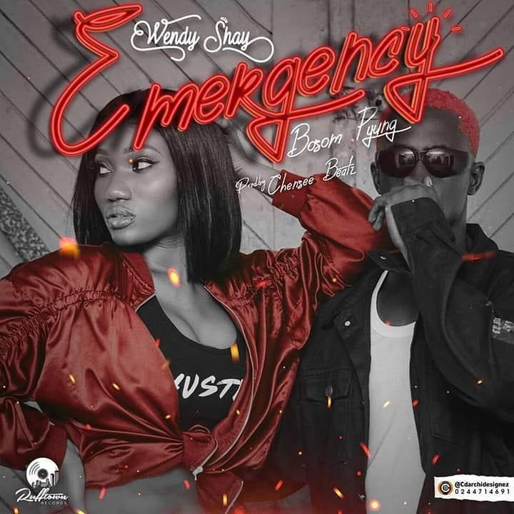 Wendy Shay - Emergency ft. Bosom PYung