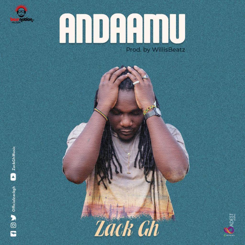 Zack - Andaamu (Prod. By Willis Beatz)