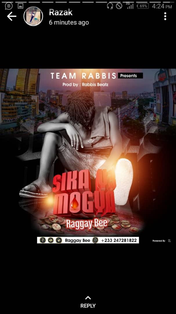 Raggay Bee - Sika Y3 Mogya (Prod. By Rabbis Beatz)