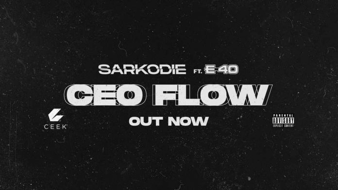 Sarkodie Ft E-40 – CEO Flow