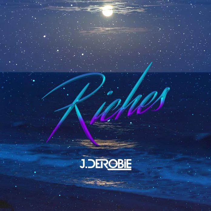 J.Derobie - Riches (Prod By MOG)
