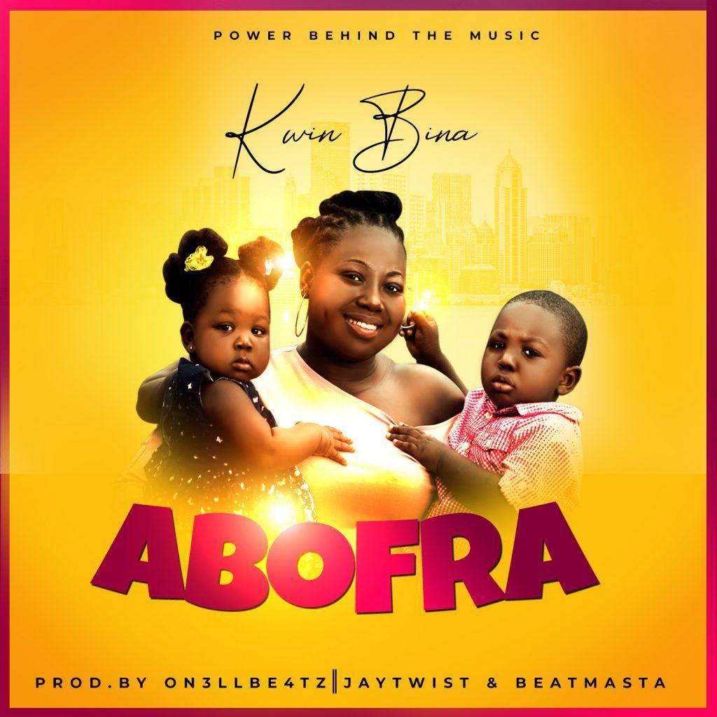 Kwin Bina - Abofra (Prod By Onel Beatz)