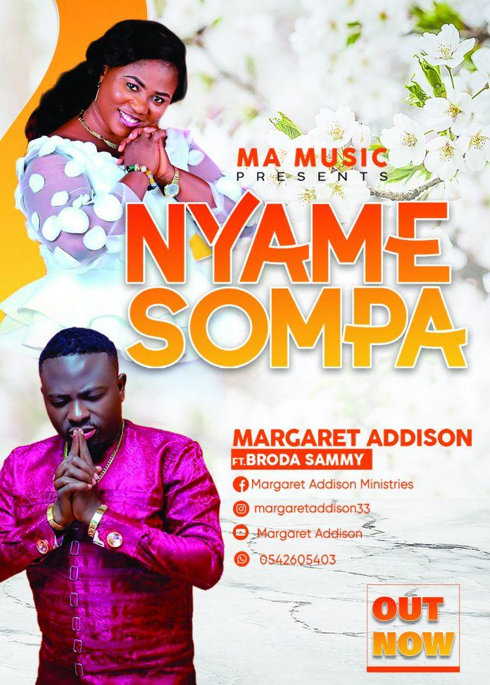 Margaret Addison Ft Brother Sammy - Nyame Sompa