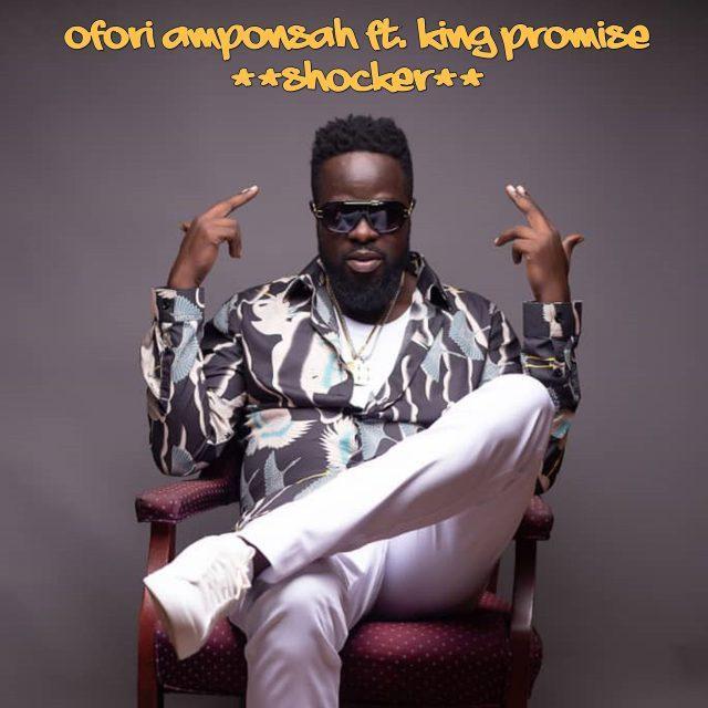 Ofori Amponsah ft. King Promise - Shocker