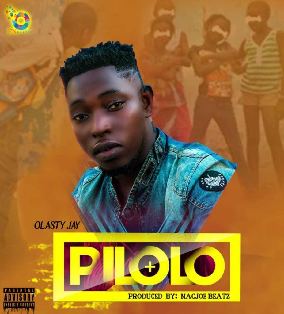 Olasty Jay - Piloloo (Pro By Nacjoe Beatz)
