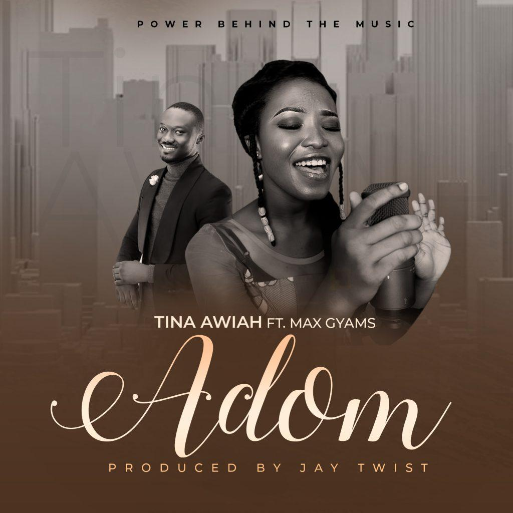 Tina- Adom ft. Max Gyams (Prod. by Jay Twist)