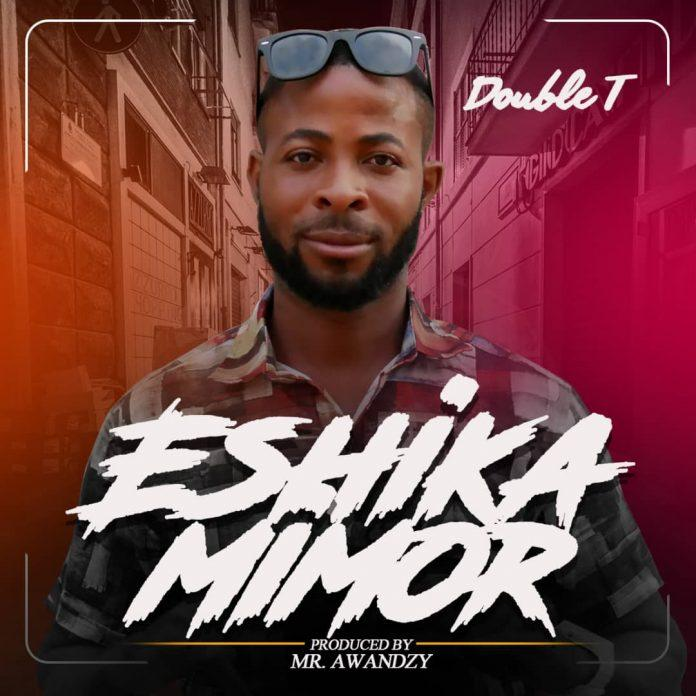 Double T - Eshika Mimor (Prod By Awandzy)