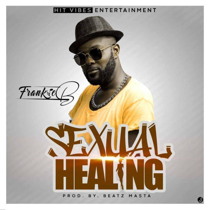 Frankie B - Sexual Healing (Prod By Beat Masta)