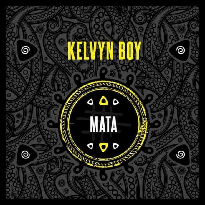 Kelvyn Boy – Mata (Prod By Samsney)