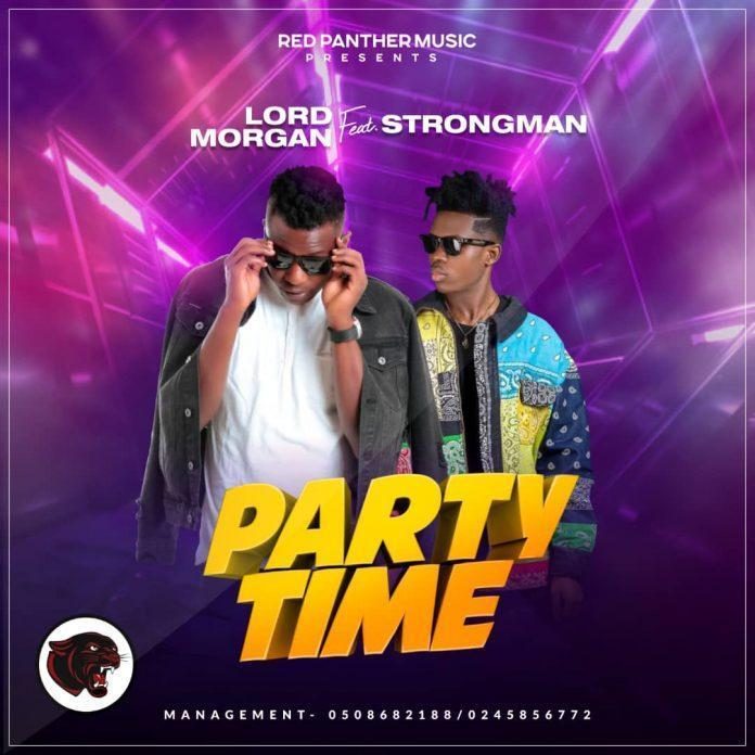 Lord Morgan ft Strongman - Party Time (Prod By Mix Master Garzy)
