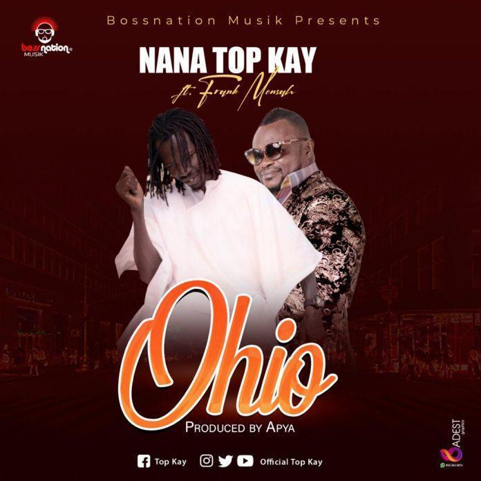 Nana Top Kay ft Frank Mensah Pozoh - Sika Apo Me (Prod. By Freddy)