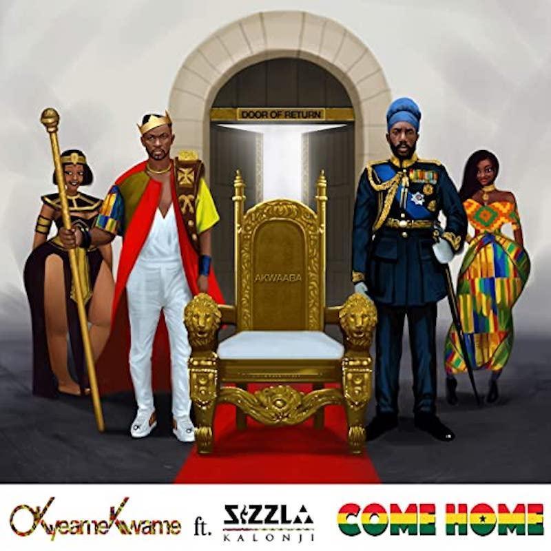 Okyeame Kwame ft. Sizzla Kalonji - COME HOME