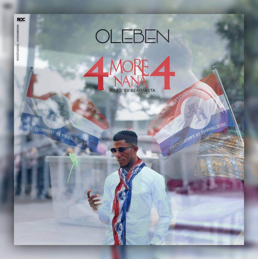 Oleben - 4 More For Nana (NPP 2020 Campaign Song)