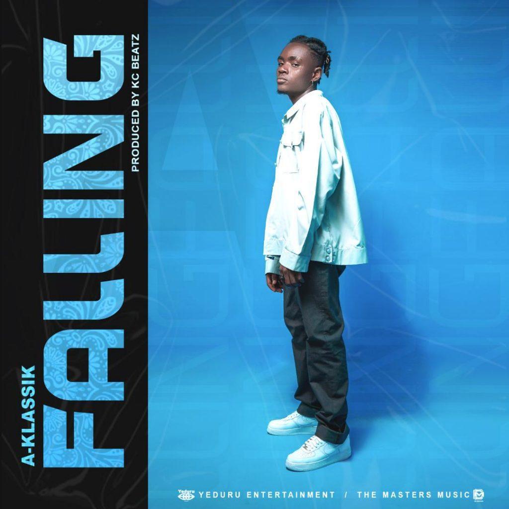 A-Klassik - Falling (Prod. By Kc Beatz)