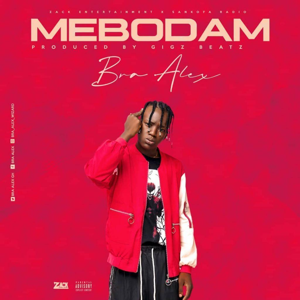 Bra Alex – MeBodam (Prod By Gigs)