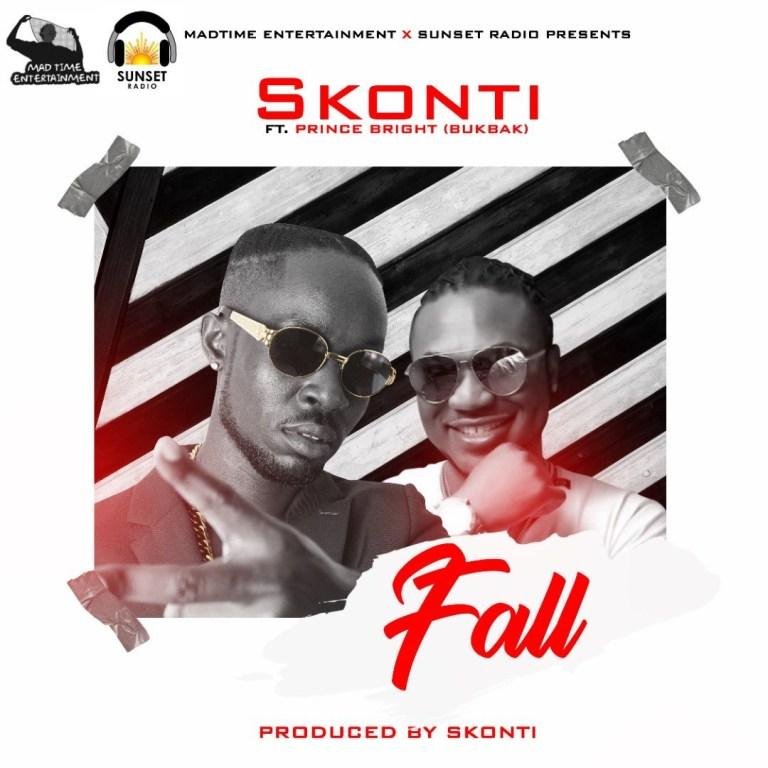 Skonti Ft Prince Bright (Buk Bak) – Fall