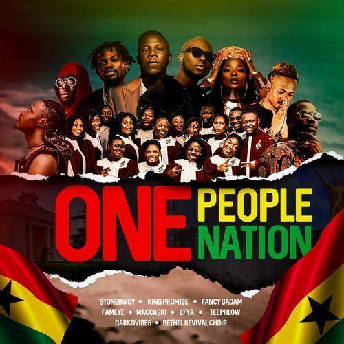 Stonebwoy – One People One Nation ft. King Promise, Fancy Gadam, Fameye, Efya, Teephlow, Maccasio, Darkovibes & Bethel Revival Choir