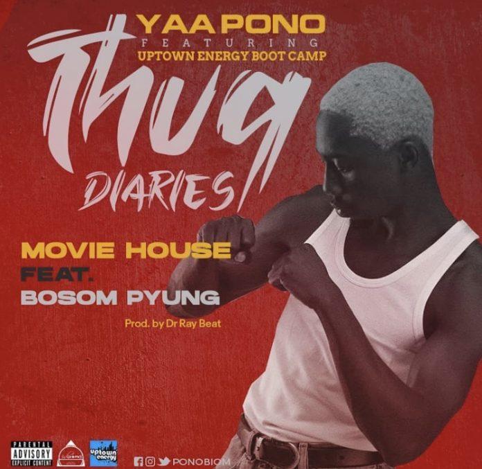 Yaa Pono ft. Bosom P-Yung – Movie House