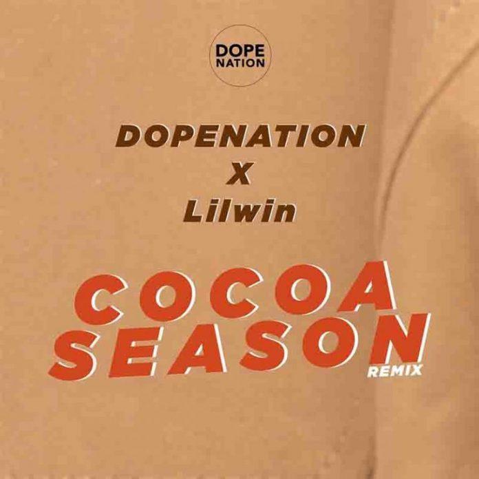 DopeNation – Cocoa Season Remix x Lilwin