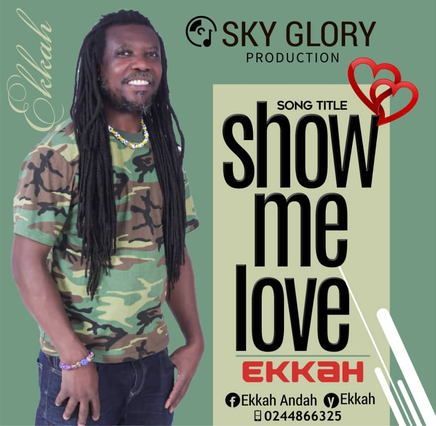 Ekkah - Show Me love (Prod By Sky Glory)