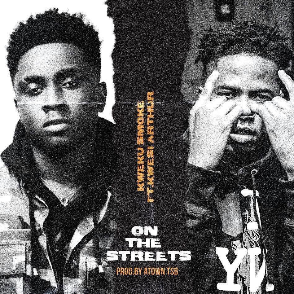 Kweku Smoke – On The Streets Ft Kwesi Arthur