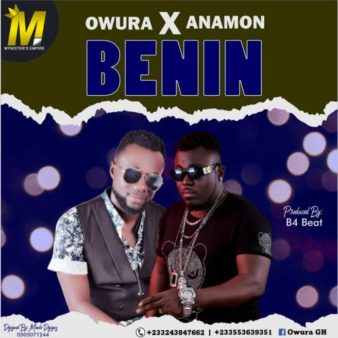 Anamon X Owura - Benin (Prod By B4 Beat)