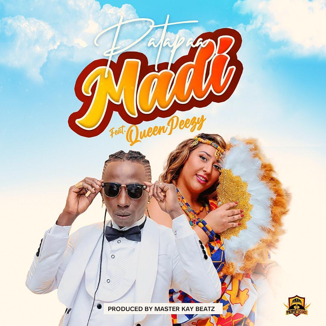 Patapaa ft Queen Peezy - MADI (Prod By Master Kay Beatz)