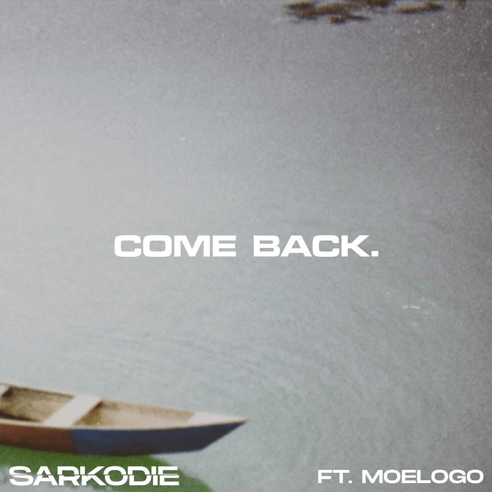 Sarkodie Ft. Moelogo – Come Back