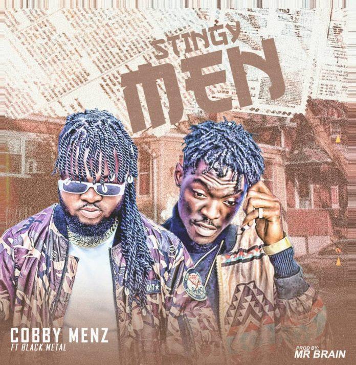 Cobby Menz - Stingy Man Ft Black Metal (Prod By Mr Brain)