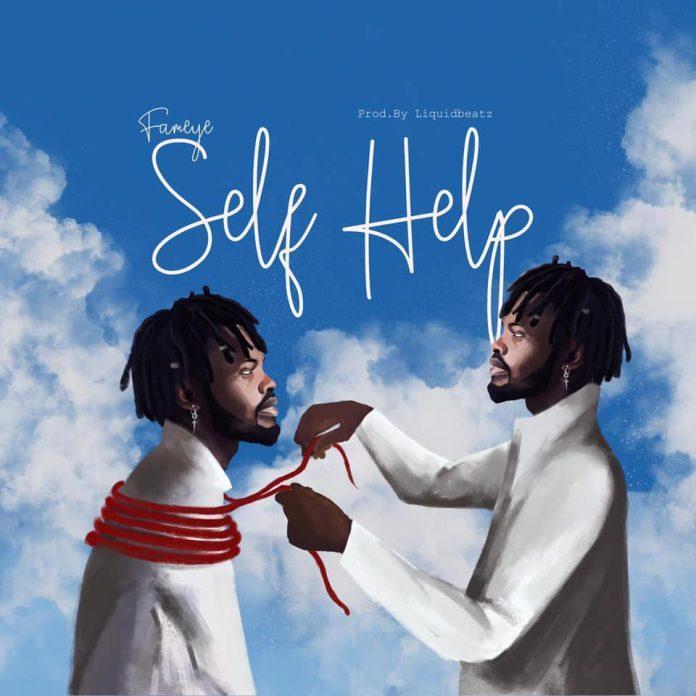 Fameye - Self Help (Prod By Liquid Beatz)