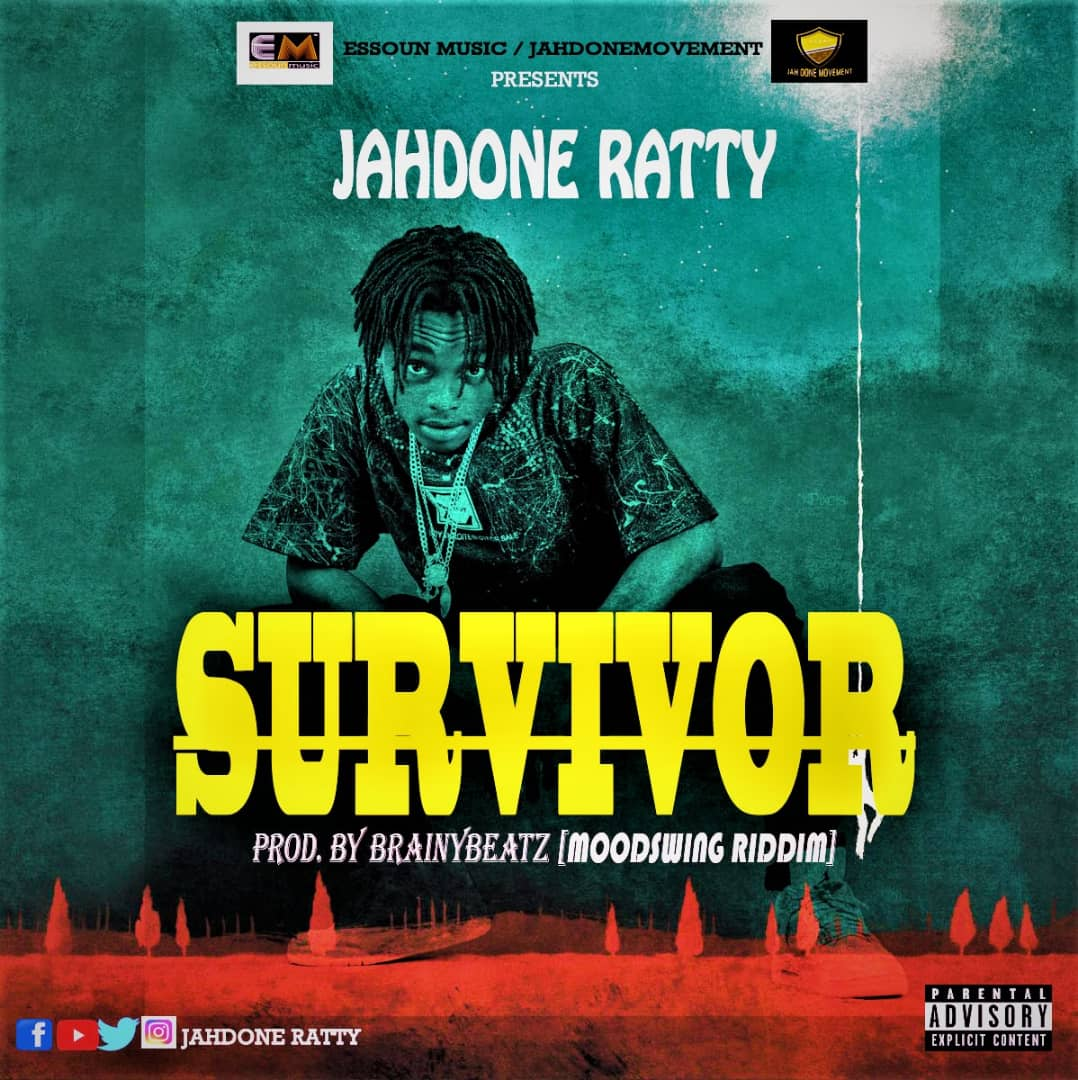 Jahdone Ratty - Survivor (Prod By Brainny Beatz)