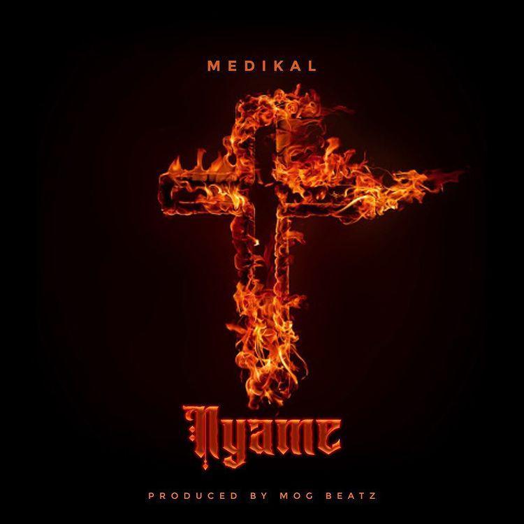 Medikal – Nyame (Prod. By MOG)