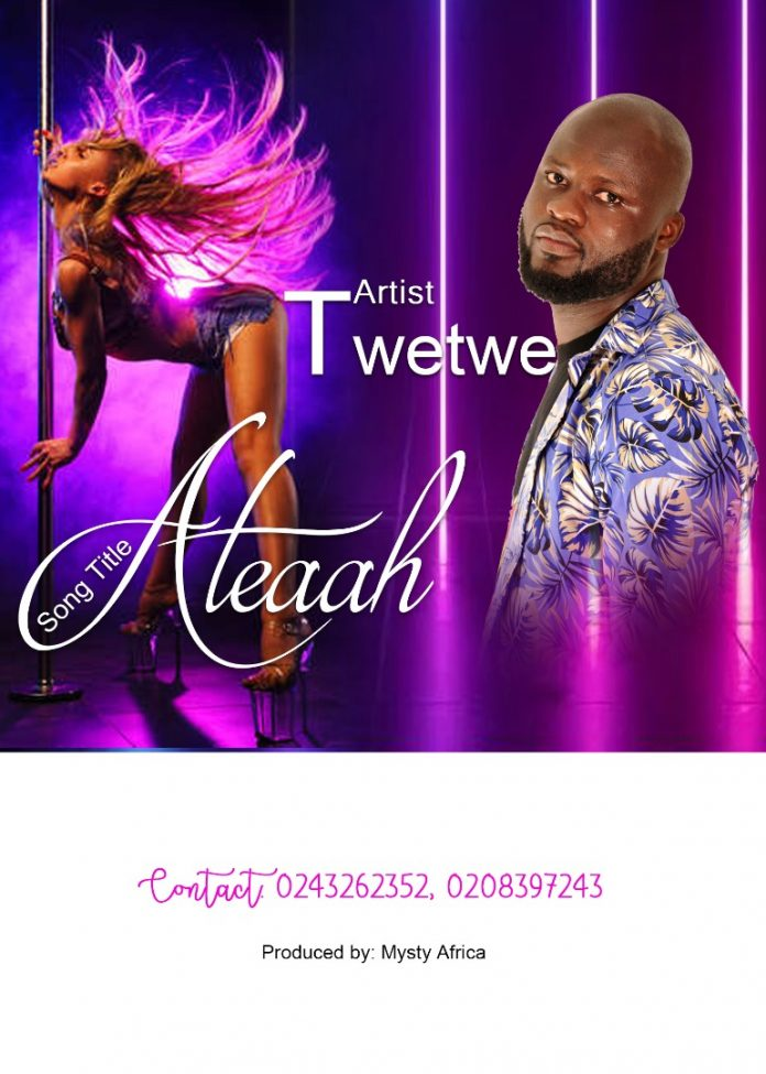 Twetwe - Ateaa (Prod By Mysty Africa)