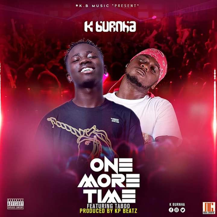 K Burnha Ft Taboo - One More Time (Prod By KP Beatz)