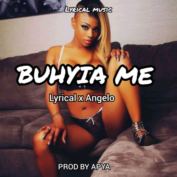 Lyrical X Angelo - Buhyia Me (Prod By Apya)