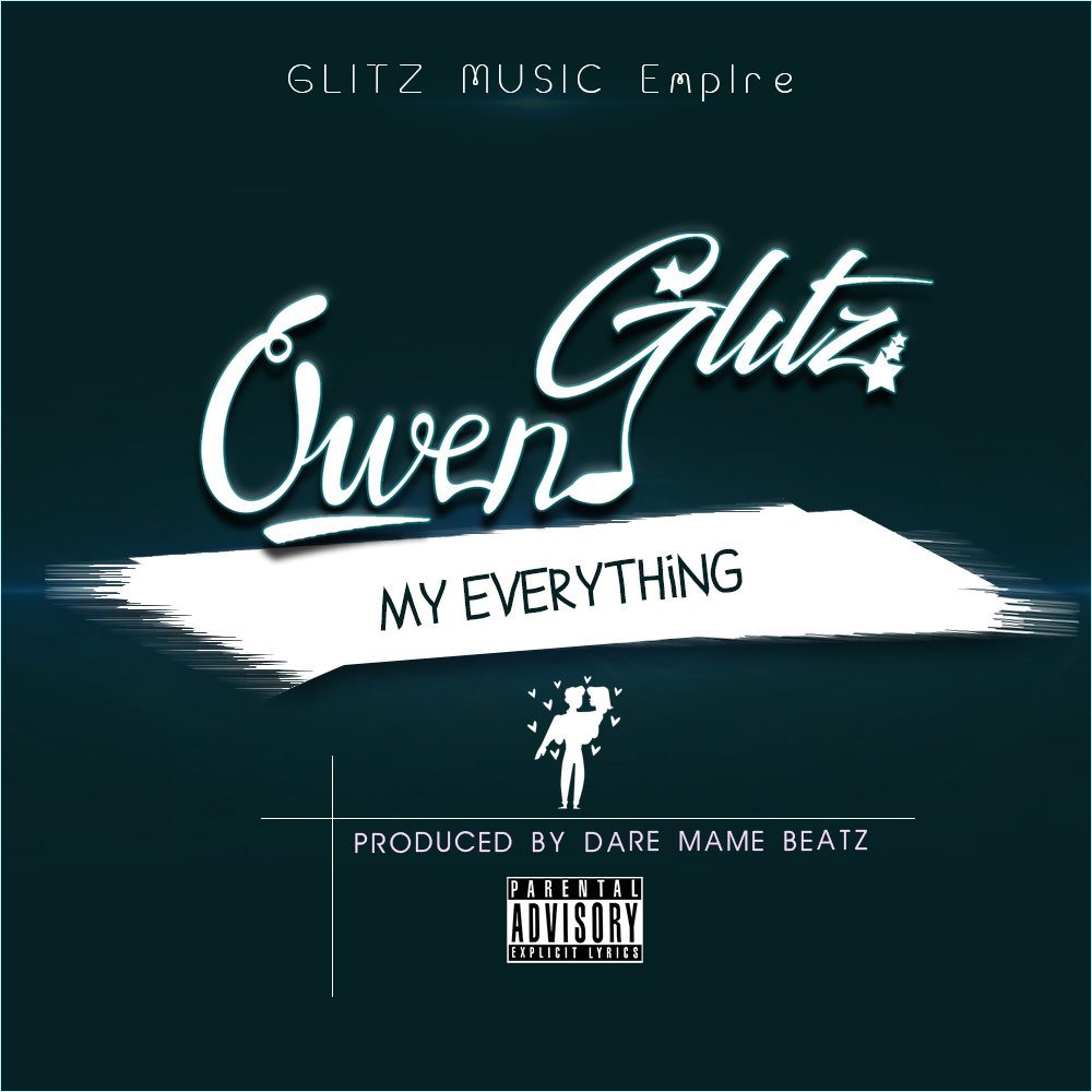 Owen Glitz - My Everything (Prod By Daremame Beat)