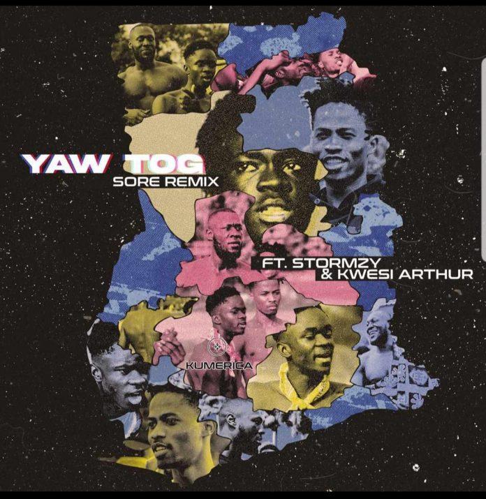 Yaw Tog Ft Kwesi Arthur & Stormzy - Sore (Remix)
