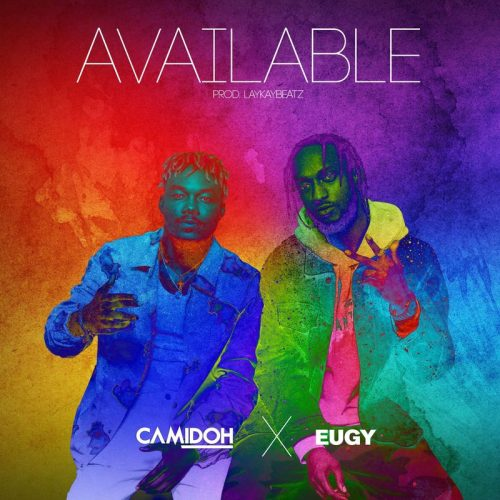 Camidoh ft Eugy – Available