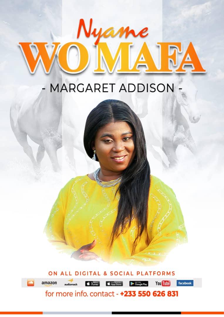 Margaret Addison - Nyame Wo Mafa